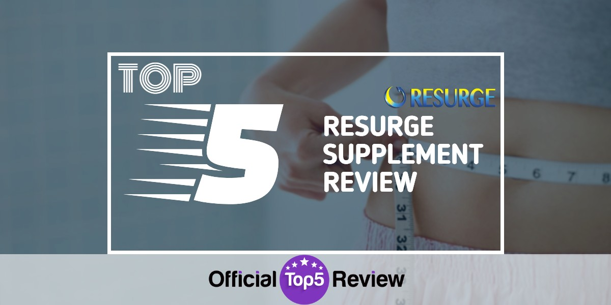 Resurge Supplement Review Verdict